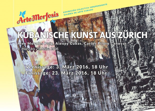 CUBAN ART MADE IN ZURICH – March 4 through March 23