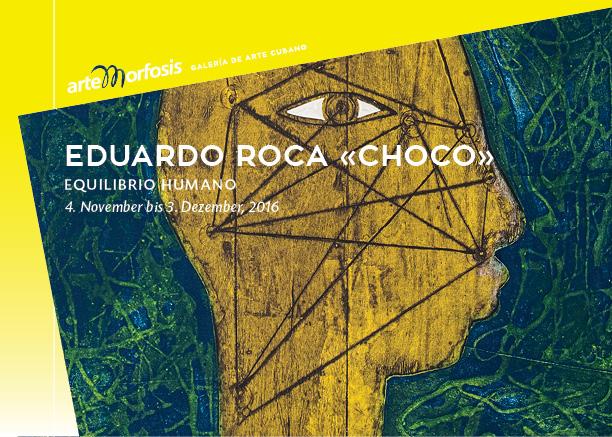 Eduardo Roca «Choco»: EQUILIBRIO HUMANO