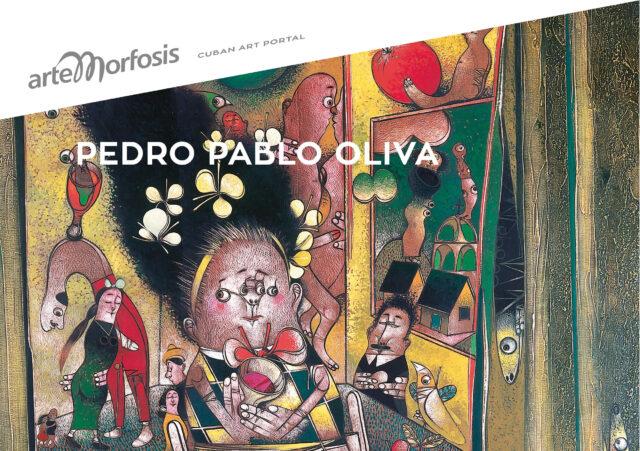 Pedro Pablo Oliva – Virtual Exhibition